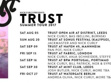 Nick Curly presents Trust announces Summer tour dates with Pan-Pot, Anja Schneider and more