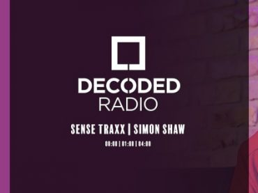 Decoded Radio presents Sense Traxx with Simon Shaw + Interview