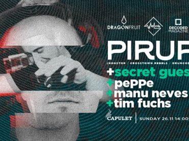 Dragonfruit, WeLove & Decoded Magazine present Pirupa at Capulet