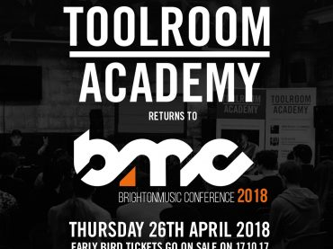 Earlybird tickets are now available for Toolroom Academy at Brighton Music Conference 2018