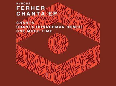 Exclusive Premiere: Ferher – Chanta (Kinnerman Remix) – New Violence Records