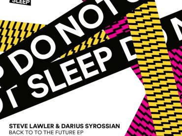 Steve Lawler teams up with Darius Syrossian on the latest release for Do Not Sleep
