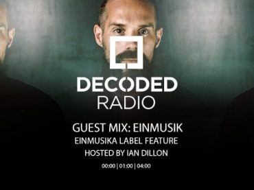 Decoded Radio presents Einmusika Recordings with Einmusik + Interview