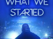 "Watch the trailer for ""What we Started"" electronic music documentary featuring Carl Cox, Moby, Paul Oakenfold and more"