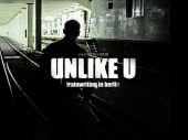 UNLIKE U-Trainwriting in Berlin Documentary