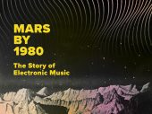 Mars by 1980: The Story of Electronic Music by David Stubbs