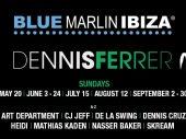 Dennis Ferrer returns to Blue Marlin Ibiza for his Sunday residency – Misfits Society