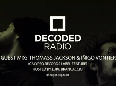 Decoded Radio hosted by Luke Brancaccio presents Calypso Records with Thomass Jackson & Iñigo Vontier