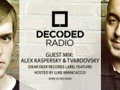 Decoded Radio hosted by Luke Brancaccio presents Dear Deer Records with Alex Kaspersky & Tvardovsky