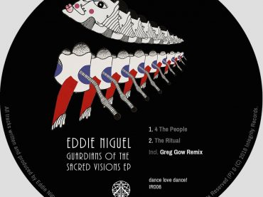 Eddie Niguel releases some of his finest work to date on the 'Guardians Of The Sacred Visions' EP