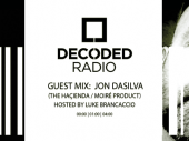 Decoded Radio hosted by Luke Brancaccio presents Jon Dasilva
