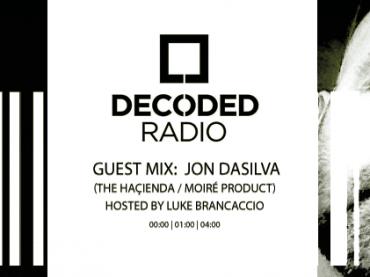 Decoded Radio hosted by Luke Brancaccio presents Jon Dasilva