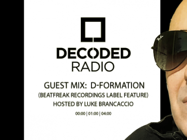 Decoded Radio hosted by Luke Brancaccio presents Beatfreak Recordings with D-Formation