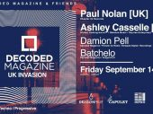 Decoded Magazine & friends presents Paul Nolan [UK] & Ashley Casselle [UK]
