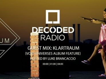 Decoded Radio hosted by Luke Brancaccio presents Klartraum 'Void Universes' album with Nadja Lind