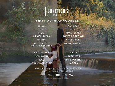 Junction 2 return in 2019 with a 2-day festival and first acts announced including Bicep, Maceo Plex, Motor City Drum Ensemble, Richie Hawtin, Joseph Capriati, Call Super, Job Jobse and more