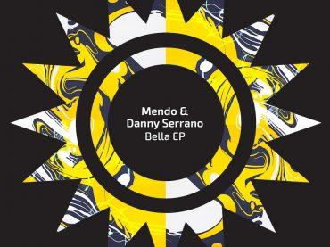 Exclusive Premiere: Mendo & Danny Serrano – Bella (Original Mix) Sola