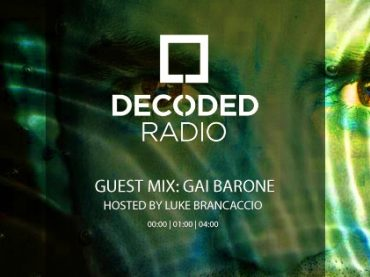 Decoded Radio hosted by Luke Brancaccio presents Gai Barone
