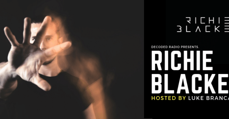 Decoded Radio hosted by Luke Brancaccio presents Richie Blacker