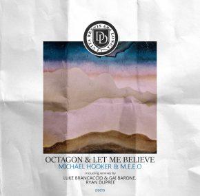 Exclusive Premiere: Michael Hooker & M.E.E.O – Octagon (Luke Brancaccio & Gai Barone Remix)