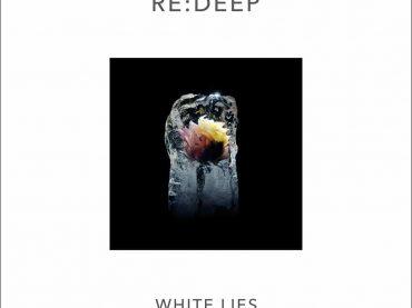 Exclusive Video Premiere – re:deep – White Lies (Vordergrundmusik)