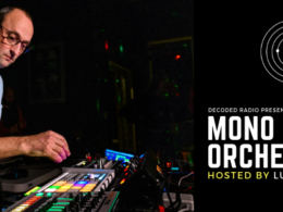Decoded Radio hosted by Luke Brancaccio presents Mono Electric Orchestra