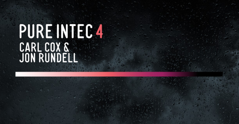 Carl Cox and Jon Rundell return with their acclaimed mix series, Pure Intec 4