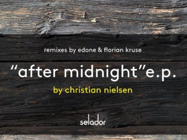 Exclusive Premiere: Christian Nielsen – After Midnight (Club version) Selador