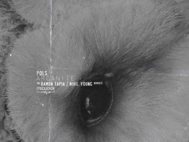 Exclusive Premiere: POLS – Arcanite (Ramon Tapia Remix) Frequenza