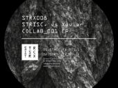 Exclusive Premiere: STRISC vs XAVIER – STRSC TX 001.1 (STRISCTRX)