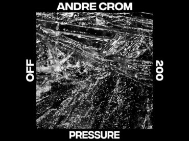 OFF Recordings celebrate their 200th release with a one-off track by the label boss himself, Andre Crom