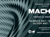 MACHINE featuring Derrick May, Ben Sims, Oliver Way & Dayak