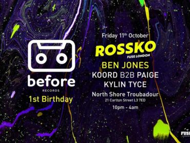 Before Records celebrate first birthday with Rossko and Ben Jones