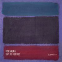 FC Kahuna's iconic track 'Hayling' gets the remix treatment from John Digweed & Nick Muir, Damian Lazarus, Andre Lodemann & Fabian Dikof, and Deetron