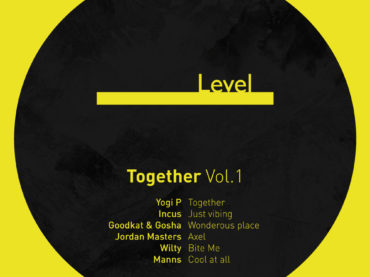 """Level Records present their new VA EP release """"Together Vol.1"""""""
