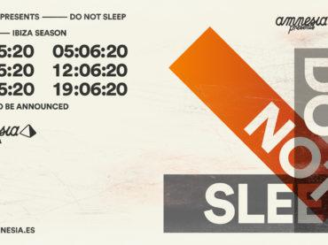 Do Not Sleep announce plans for Amnesia residency