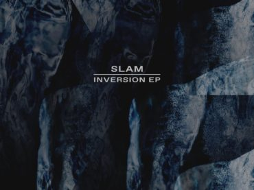 Slam return to Soma with their latest release, the Inversion EP