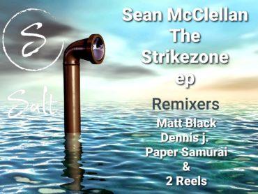 Exclusive Premiere: Sean McClellan – Strike Zone (Paper Samurai Badger Spirit Vocal Remix) Salt Records