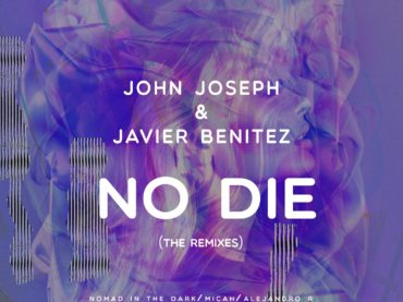 Exclusive Premiere: John Joseph (arg) & Javier Benitez – No Die (Micah's Third Die Remix) Pangea