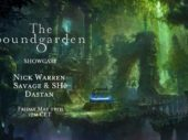Tune in this Friday with The Soundgarden, Nick Warren, Dastan and duo Savage & SHé