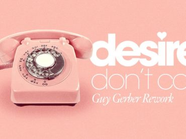 Guy Gerber releases rework of Desire's 'Don't Call'