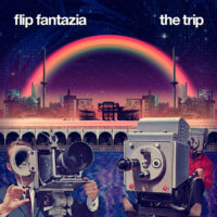 Flip Fantazia – 'The Trip' out now!