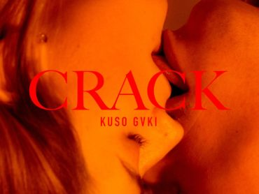 "WATCH: KUSO GVKI x Pornceptual – ""Crack"""